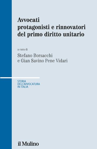 Cover Avvocati protagonisti e rinnovatori del primo diritto unitario