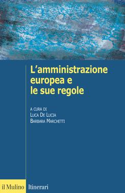 copertina L'amministrazione europea e le sue regole