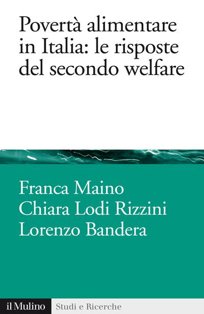 Cover Povertà alimentare in Italia: le risposte del secondo welfare
