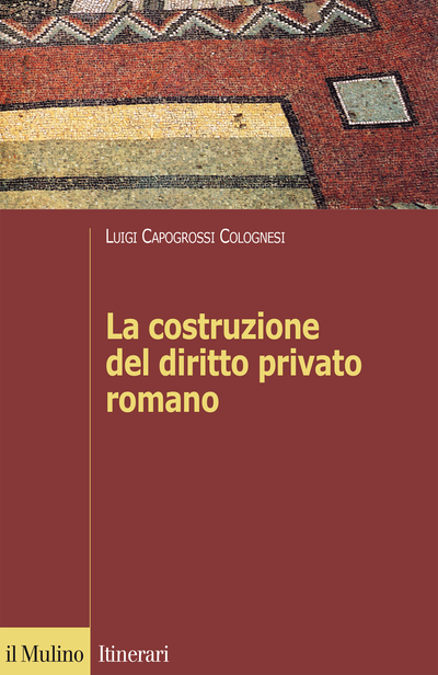 Cover La costruzione del diritto privato romano
