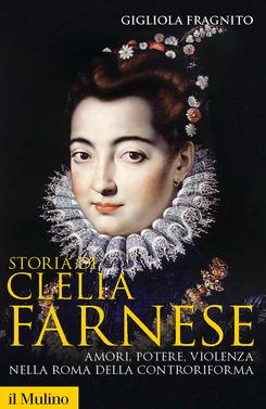 copertina Storia di Clelia Farnese