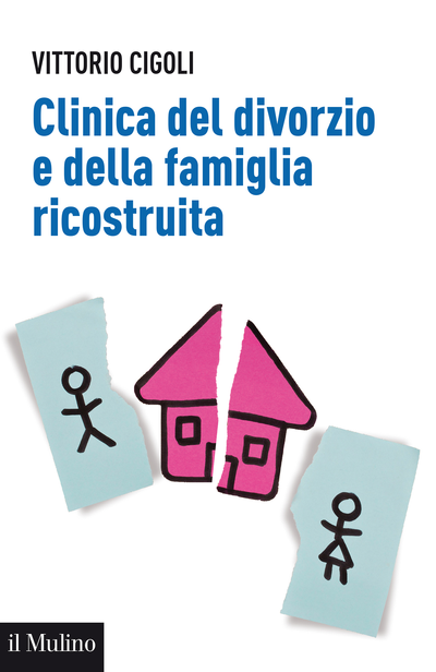 Copertina Clinica del divorzio e della famiglia ricostruita