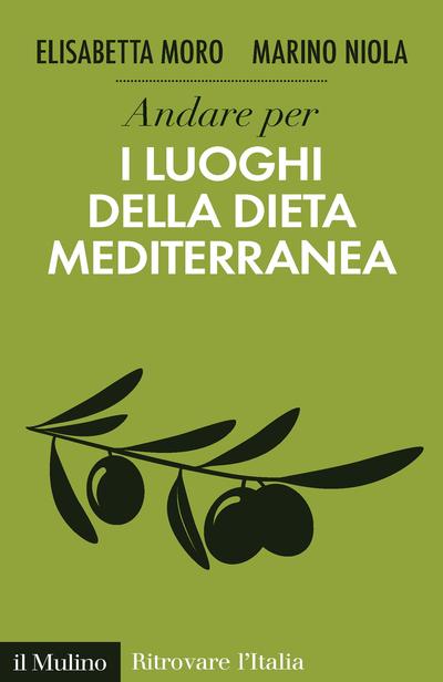 Copertina Andare per i luoghi della dieta mediterranea