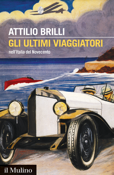 Cover The Last Travellers in 20th-Century Italy