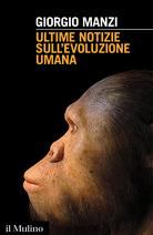 Recent Developments in Human Evolution