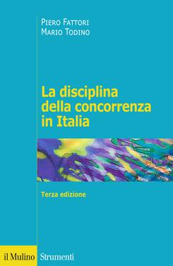 copertina La disciplina della concorrenza in Italia